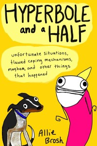 Book cover of Hyperbole and a Half