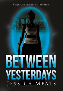 Between Yesterdays, by Jessica Meats